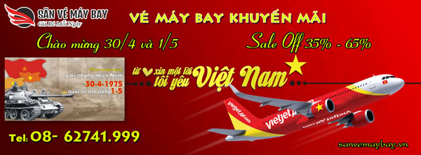 San ve may bay khuyen mai dip  30-4