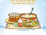 Các loại suất ăn đặc biệt của Vietnam Airlines