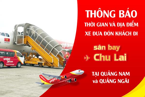 Miễn phí xe đưa đón khách đi sân bay Chu Lai
