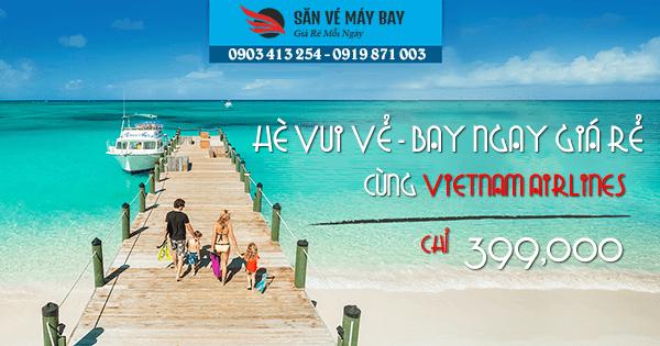 Nhanh tay chộp ngay hàng loạt vé máy bay giá rẻ của Vietnam Airlines