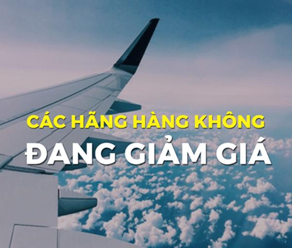 Các hãng hàng không đang giảm giá vé máy bay
