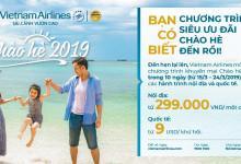 Vietnam Airlines chào hè với giá vé máy bay chỉ từ 299k