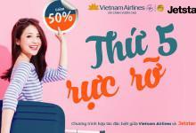 Thứ 5 rực rỡ cùng Jetstar và Vietnam Airlines