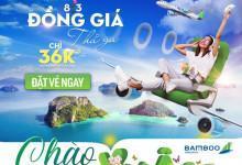 Đồng giá thả ga 36k mừng 8/3 cùng Bamboo Airways
